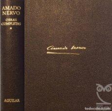 Libros de segunda mano: OBRAS COMPLETAS - PROSAS - AMADO NERVO. Lote 167695288