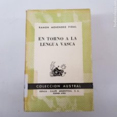 Libros de segunda mano: EL TORNO A LA LENGUA VASCA - MENÉNDEZ PIDAL - AUSTRAL ESPASA CALPE - ARM21. Lote 167776760