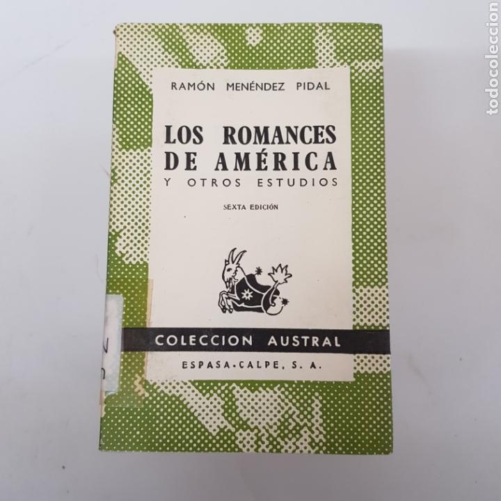 LOS ROMANCES DE AMÉRICA - MENÉNDEZ PIDAL - AUSTRAL ESPASA CALPE - ARM21 (Libros de Segunda Mano (posteriores a 1936) - Literatura - Narrativa - Otros)