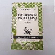 Libros de segunda mano: LOS ROMANCES DE AMÉRICA - MENÉNDEZ PIDAL - AUSTRAL ESPASA CALPE - ARM21. Lote 167776700