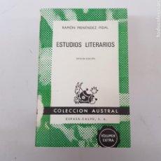 Libros de segunda mano: ESTUDIOS LITERARIOS - MENÉNDEZ PIDAL - AUSTRAL ESPASA CALPE - ARM21. Lote 167777988