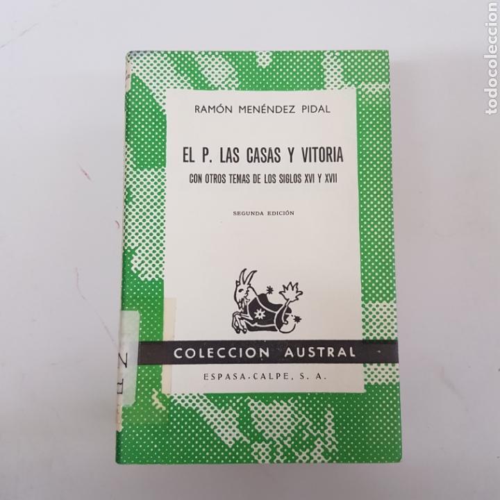 EL P. LAS CASAS Y VITORIA - MENÉNDEZ PIDAL - AUSTRAL ESPASA CALPE - ARM21 (Libros de Segunda Mano (posteriores a 1936) - Literatura - Narrativa - Otros)