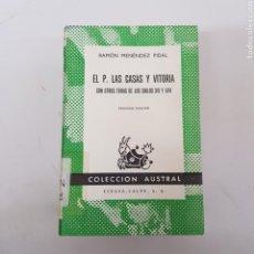 Libros de segunda mano: EL P. LAS CASAS Y VITORIA - MENÉNDEZ PIDAL - AUSTRAL ESPASA CALPE - ARM21. Lote 167778312
