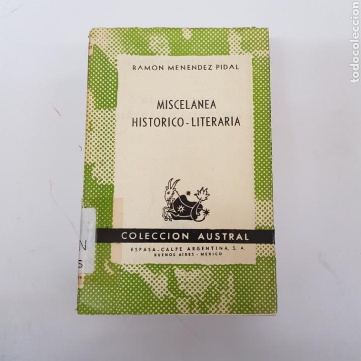 MISCELÁNEA HISTÓRICO-LITERARIA - MENÉNDEZ PIDAL - AUSTRAL ESPASA CALPE - ARM21 (Libros de Segunda Mano (posteriores a 1936) - Literatura - Narrativa - Otros)
