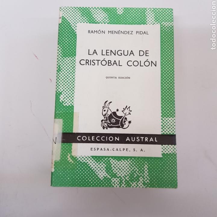 LA LENGUA DE CRISTÓBAL COLÓN - MENÉNDEZ PIDAL - AUSTRAL ESPASA CALPE - ARM21 (Libros de Segunda Mano (posteriores a 1936) - Literatura - Narrativa - Otros)