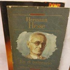 Livres d'occasion: BJS.HERMANN HESSE.EN EL BALNEARIO.EDT, EL PERIODICO.BRUMART TU LIBRERIA.. Lote 167902152