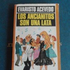 Libros de segunda mano: LOS ANCIANITOS SON UNA LATA AUTOR EVARISTO ACEVEDO. Lote 167904964