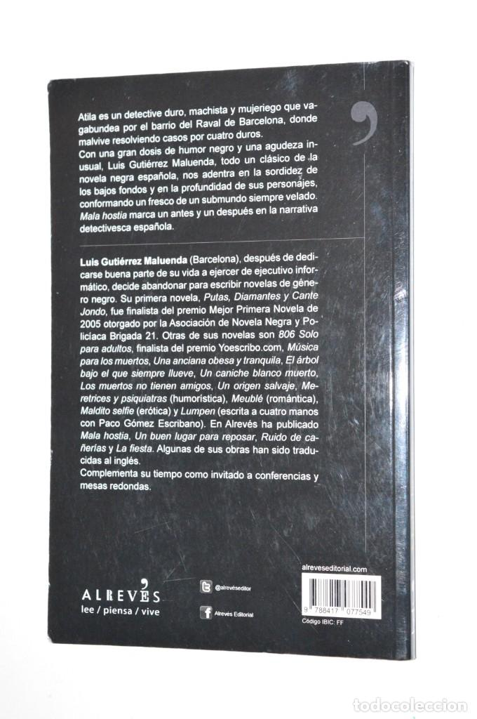 Libros de segunda mano: LIBRO MALA HOSTIA LUIS GUTIÉRREZ MALUENDA EDITORIAL ALREVÉS 2011 LEE PIENSA VIVE DETECTIVES - Foto 2 - 167970940