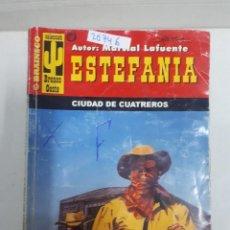 Libros de segunda mano: 20746 - NOVELAS DEL OESTE - ESTEFANIA - COLECCION BRONCO OESTE - CIUDAD DE CUATREROS - Nº 292. Lote 168032264