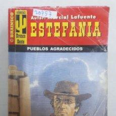 Gebrauchte Bücher - 20758 - NOVELAS DEL OESTE - ESTEFANIA - COLECCION BRONCO OESTE - PUEBLOS AGRADECIDOS - Nº 186 - 168032848