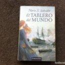 Libros de segunda mano: NURIA S. SALVADOR. EL TABLERO DEL MUNDO. ED. CÍRCULO, 2008. Lote 168032940