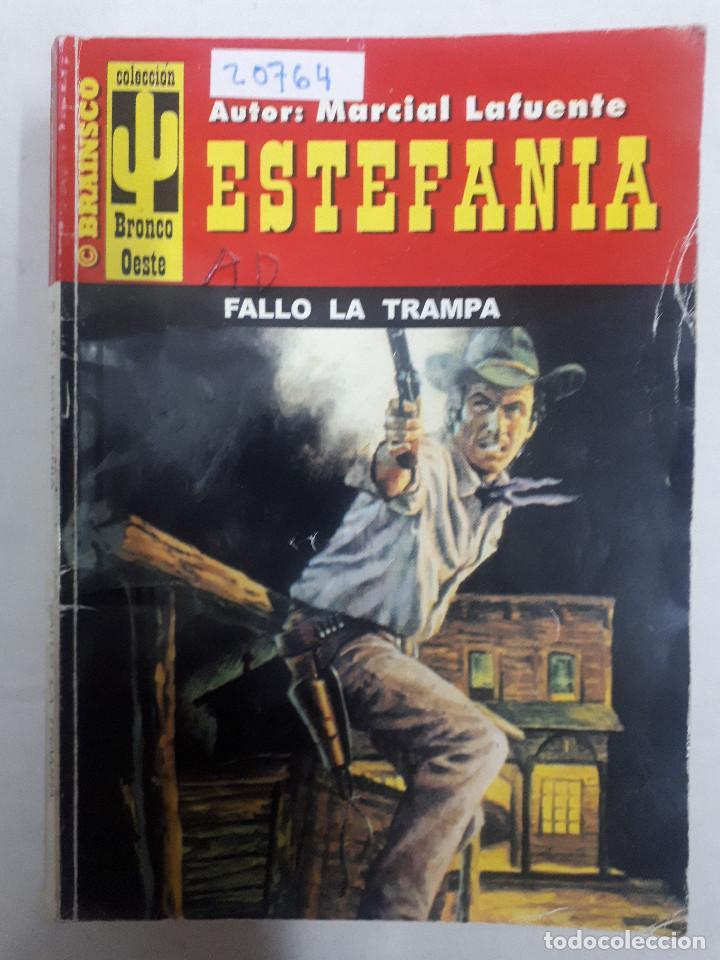 20764 - NOVELAS DEL OESTE - ESTEFANIA - COLECCION BRONCO OESTE - FALLO LA TRAMPA - Nº 139 (Libros de Segunda Mano (posteriores a 1936) - Literatura - Narrativa - Otros)