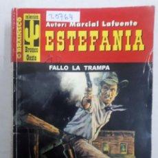 Libros de segunda mano: 20764 - NOVELAS DEL OESTE - ESTEFANIA - COLECCION BRONCO OESTE - FALLO LA TRAMPA - Nº 139. Lote 168033248