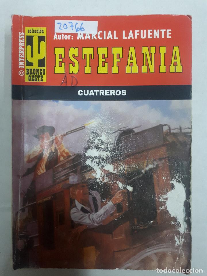20766 - NOVELAS DEL OESTE - ESTEFANIA - COLECCION BRONCO OESTE - CUATREROS - Nº 414 (Libros de Segunda Mano (posteriores a 1936) - Literatura - Narrativa - Otros)