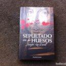 Libros de segunda mano: JENNIFER LEE CARRELL. SEPULTADO CON SUS HUESOS. ED. CÍRCULO, 2008. TAPA DURA. Lote 168033492