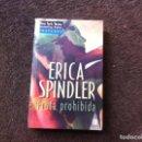 Libros de segunda mano: ERICA SPINDLER. FRUTA PROHIBIDA. ED. HARLEQUIN, 2005. Lote 168042196