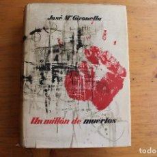 Libros de segunda mano: UN MILLÓN DE MUERTOS. Lote 168061208
