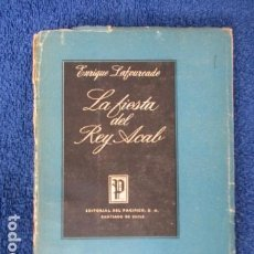 Libros de segunda mano: LA FIESTA DEL REY ACAB - LAFOURCADE, ENRIQUE - SANTIAGO DE CHILE. Lote 168120328