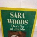 Libros de segunda mano: BJS.SARA WOODS.DESAFIA AL DIABLO.EDT, ALFA.BRUMART TU LIBRERIA.. Lote 168166940
