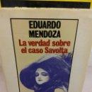 Libros de segunda mano: BJS.EDUARDO MENDOZA.LA VERDAD SOBRE EL CASO SAVOLTA.EDT, DE BOLSILLO.BRUMART TU LIBRERIA.. Lote 168167196