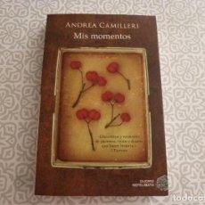 Libros de segunda mano: LIBRO- MIS MOMENTOS (ANDREA CAMILLERI). Lote 186201107