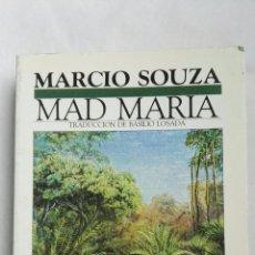 Libros de segunda mano: MAD MARIA MARCIO SOUZA. Lote 168309084