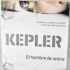 Libros de segunda mano: EL HOMBRE DE ARENA. KEPLER, LARS. PLANETA 2014. 1ºEDICION. Lote 168350760