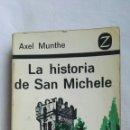 Libros de segunda mano: LA HISTORIA DE SAN MICHELE. Lote 168388065