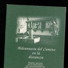 Libros de segunda mano: ALDEANUEVA DEL CAMINO EN LA DISTANCIA, MARTÍN MONTERO. Lote 168409170