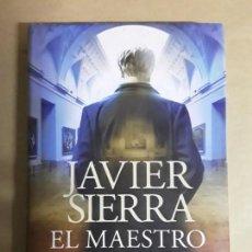 Libros de segunda mano: JAVIER SIERRA,EL MAESTRO DEL PRADO,CIRCULO DE LECTORES. Lote 168483972