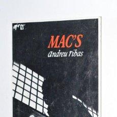 Libros de segunda mano: LIBRO MAC'S ANDREU RIBAS COLUMNA EDICIONS, S.A. 1989 PREMI CIUTAT DE PALMA 1988 MALLORCA. Lote 168547896
