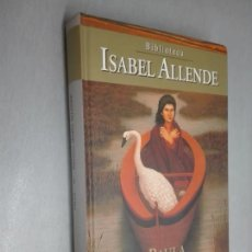 Libros de segunda mano: PAULA / ISABEL ALLENDE / PLANETA DEAGOSTINI 2008. Lote 168570336