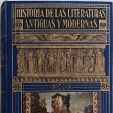 Libros de segunda mano: HISTORIA DE LAS LITERATURAS ANTIGUAS Y MODERNAS - RAMÓN D. PERÉS - EDITORIAL RAMÓN SOPERA - AÑO 1941. Lote 168601704