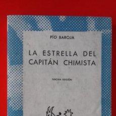 Libros de segunda mano: LA ESTRELLA DEL CAPITÁN CHIMISTA. PÍO BAROJA. COLECCIÓN AUSTRAL Nº 1253 3ªED. ESPASA CALPE. Lote 67132949