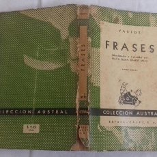 Libros de segunda mano: FRASES, SELECCIONADAS POR Mª ELENA RAMOS. COLECCIÓN AUSTRAL, 1947, 3ª EDICIÓN.. Lote 168628180