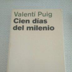 Libros de segunda mano: VALENTÍN PUIG CIEN AÑOS DEL MILENIO. Lote 168700352