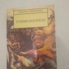 Libros de segunda mano: COSMOAGONIAS CRISTINA ROSSI. EDITORIAL JUVENTUD 1994. Lote 168757576