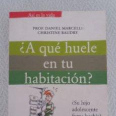 Libros de segunda mano: A QUÉ HUELE EN TU HABITACIÓN? PRO.DANIEL MARCELLI. ASÍ ES LA VIDA VER FOTOS. Lote 168797028