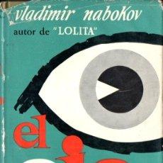 Libros de segunda mano: VLADIMIR NABOKOV : EL OJO (MARTÍNEZ ROCA, 1967). Lote 168801960