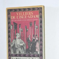 Libros de segunda mano: LIBRO VILLIERS DE L'ISLE-ADAM EL CONVIDADO DE LAS ÚLTIMAS FIESTAS LA BIBLIOTECA DE BABEL SIRUELA. Lote 168845068