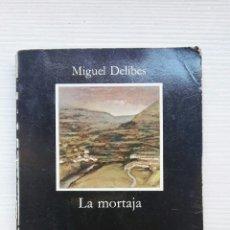 Libros de segunda mano: LA MORTAJA MIGUEL DELIBES. Lote 168873468