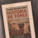 Libros de segunda mano: HISTORIA DE TÖNLE – MARIO RIGONI STERN – ED PRE-TEXTOS, 2004. Lote 168873476