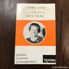 Libros de segunda mano: GABRIELA MISTRAL - CARMEN CONDE. Lote 168931410