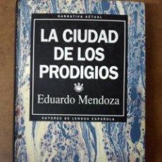 Livres d'occasion: LA CIUDAD DE LOS PRODIGIOS (E. MENDOZA) RBA - CARTONE. Lote 168981892