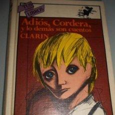 Libros de segunda mano: ES LA 1ª EDICIÓN DE TUS LIBROS 1983 ADIOS,CORDERA,Y LO DEMÁS SON CUENTOS - CLARÍN. Lote 169021968