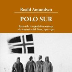 Libros de segunda mano: POLO SUR AMPLIADO. - AMUNDSEN, ROALD.. Lote 169144090