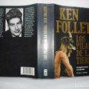 Libros de segunda mano: KENT FOLLET LOS PILARES DE LA TIERRA Y94784 . Lote 169200108