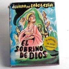 Libros de segunda mano: EL SOBRINO DE DIOS. ALVARO DE LA IGLESIA. ED. PLANETA. 1976. 1ª EDICIÓN. Lote 169224172