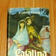 Libros de segunda mano: SOMERSET MAUGHAM, W. CATALINA (HORIZONTE) . Lote 169292720