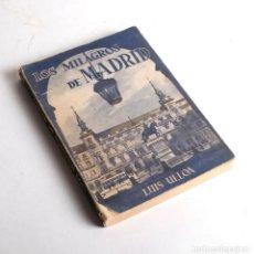 Libros de segunda mano: LOS MILAGROS DE MADRID - LUIS ULLOA. 1956. Lote 169312648